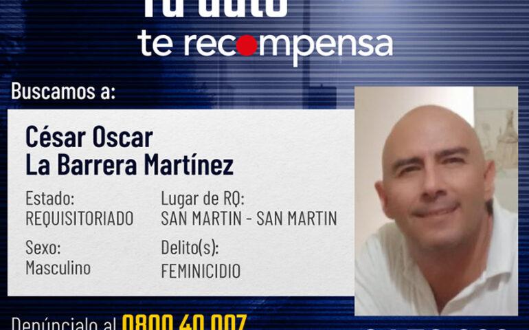 César Oscar La Barrera Martínez (56), presunto asesino contra su expareja, está incluido en el Programa de Recompensas (Foto: Mininter).