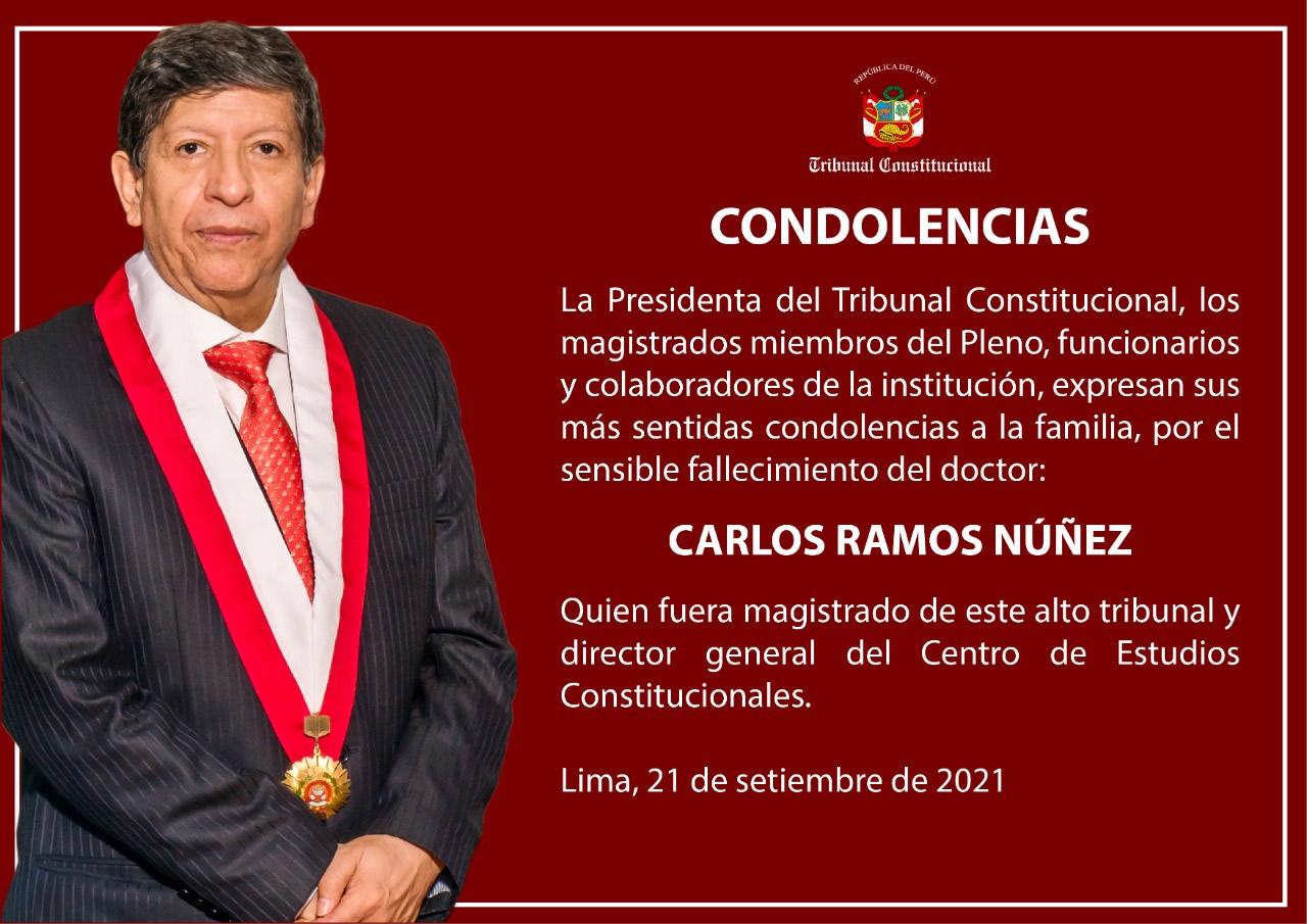 Condolencias por el fallecimiento del magistrado del Tribunal Constitucional (TC), Carlos Ramos Núñez.